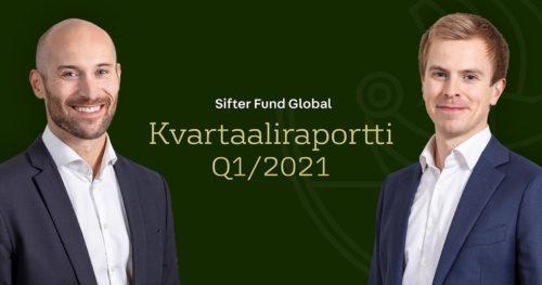Sifter Fund Global Kvartaaliraportti Q1/2021