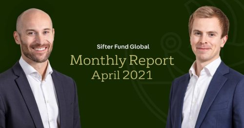 Sifter Fund Global Monthly Report April 2021 Video