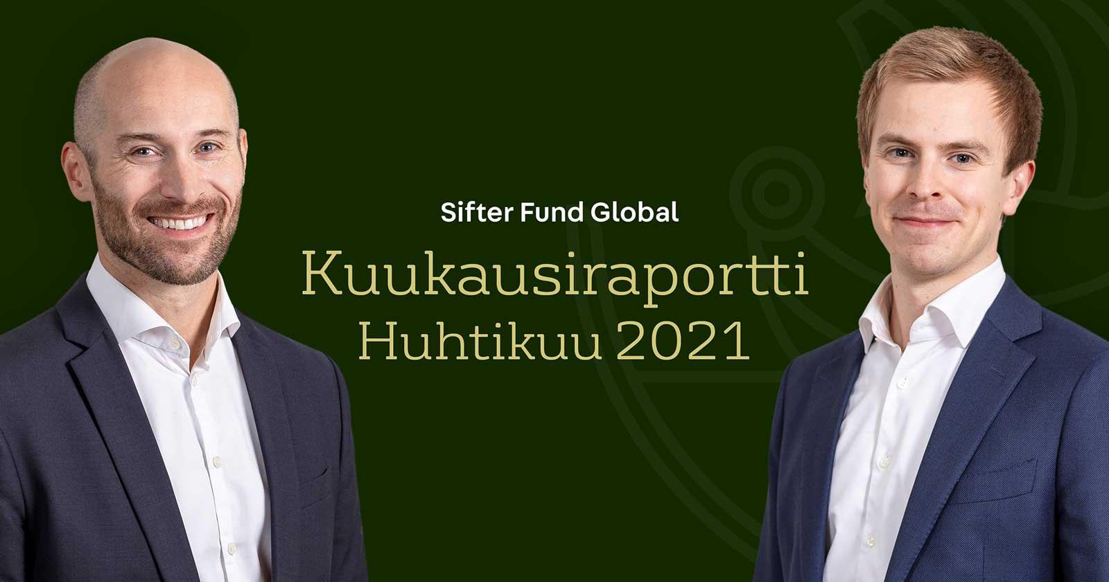 Sifter Fund Global kuukausiraportti 4/2021 Video