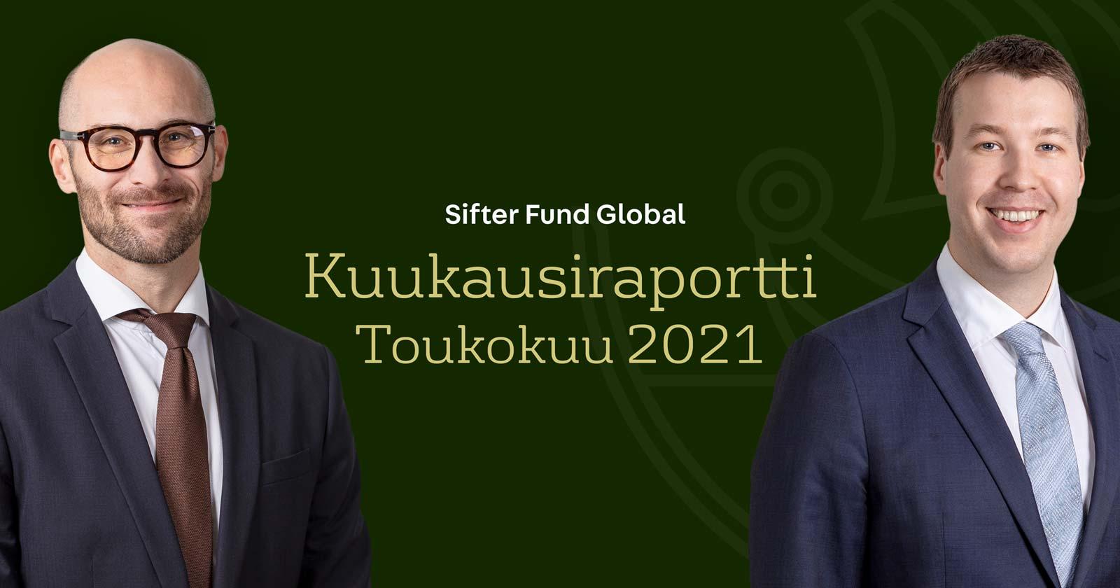 sifter rahasto kuukausiraportti toukokuu 2021 video